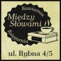 Koncerty Lublin - Między Słowami Lublin